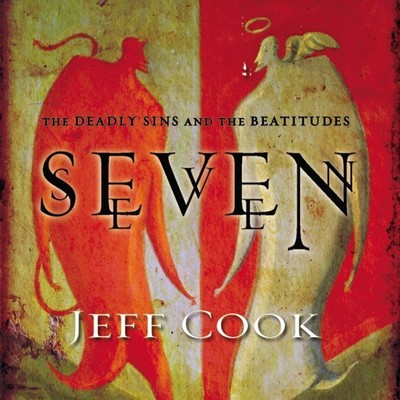 Seven: The Deadly Sins and the Beatitudes Audiobook, by Jeff Cook