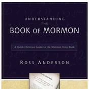 Understanding the Book of Mormon: A Quick Christian Guide to the Mormon Holy Book Audiobook, by Ross Anderson