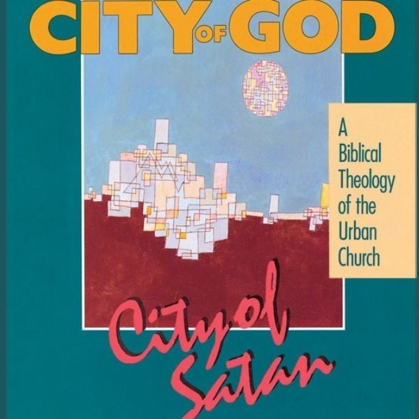 Printable City of God, City of Satan: A Biblical Theology of the Urban City Audiobook Cover Art