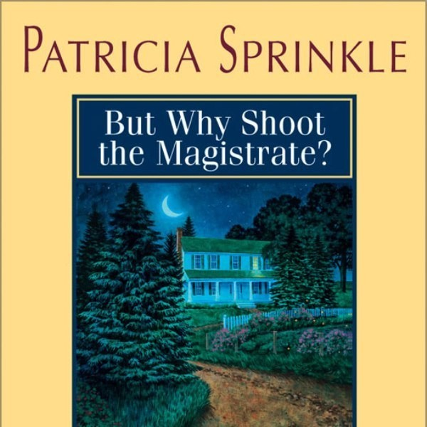 Printable But Why Shoot the Magistrate? Audiobook Cover Art
