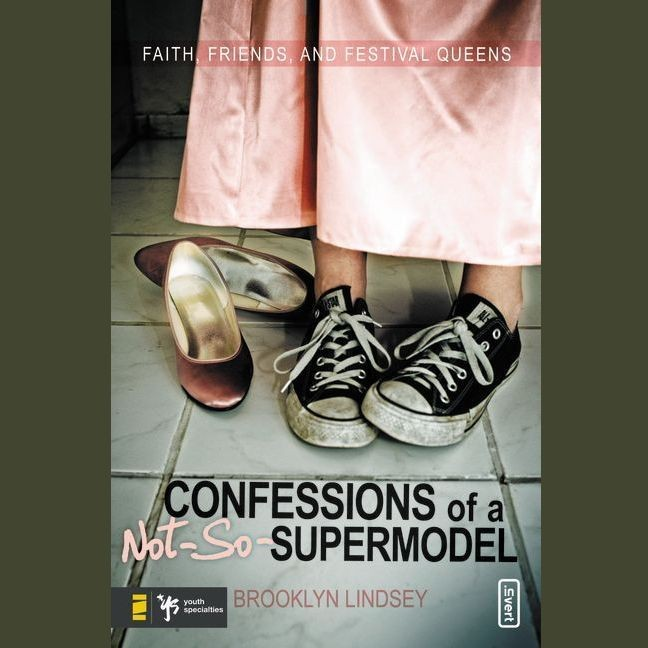 Printable Confessions of a Not-So-Supermodel: Faith, Friends, and Festival Queens Audiobook Cover Art