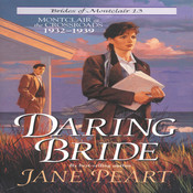 Daring Bride: Montclair at the Crossroads 1932-1939, by Jane Peart
