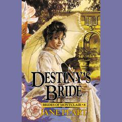 Destinys Bride Audiobook, by Jane Peart