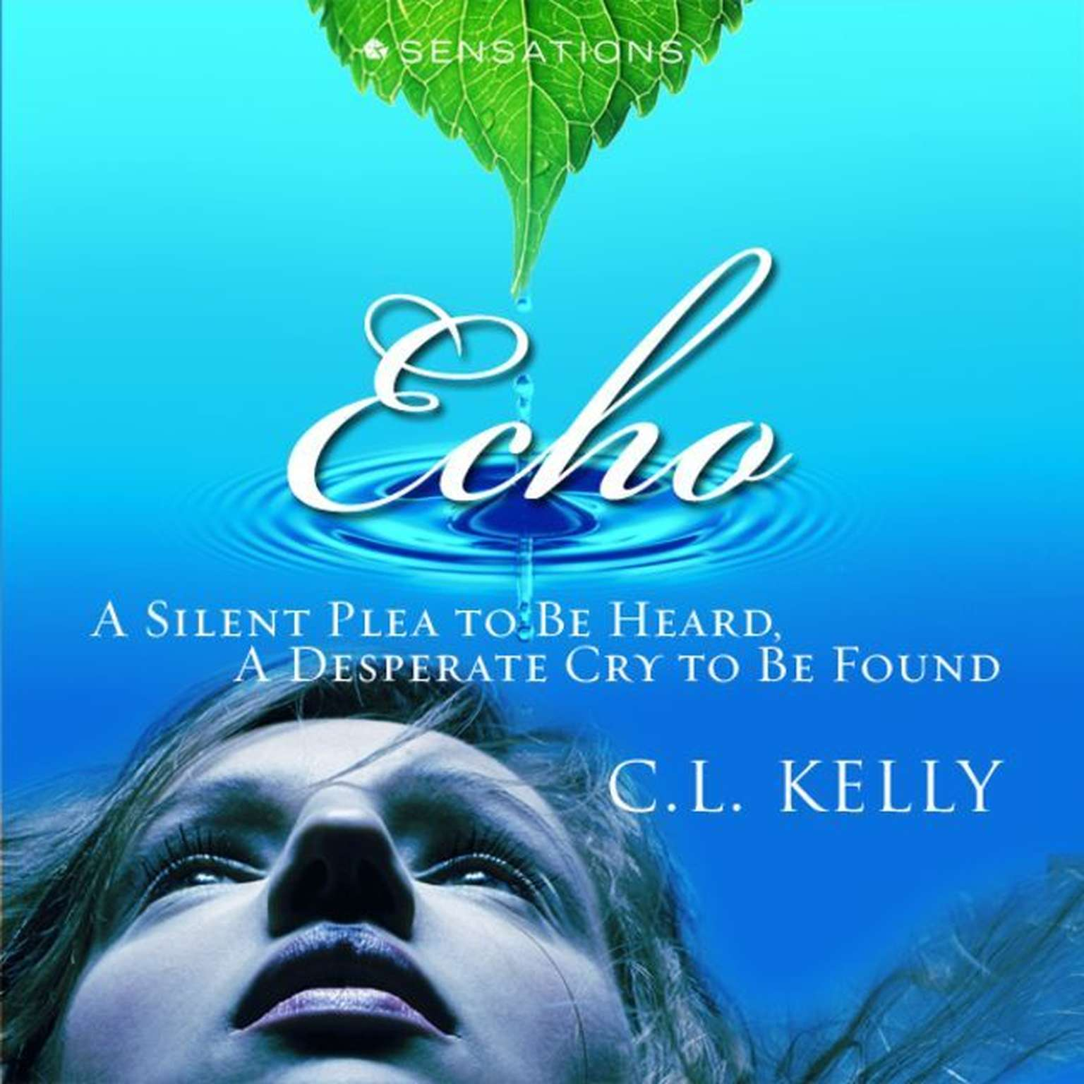 Printable Echo: A Silent Plea to be Heard, A Desperate Cry to be Found Audiobook Cover Art