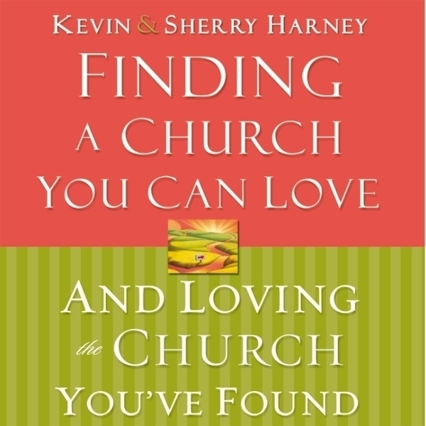 Printable Finding a Church You Can Love and Loving the Church You've Found Audiobook Cover Art
