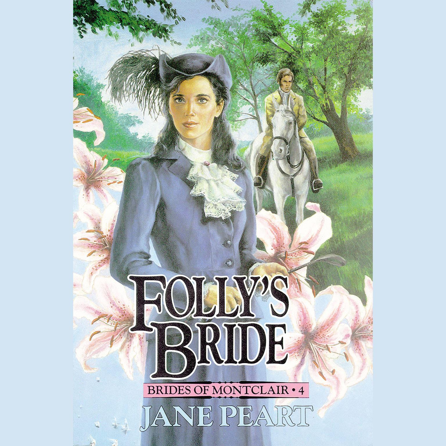 Printable Folly's Bride: Book 4 Audiobook Cover Art