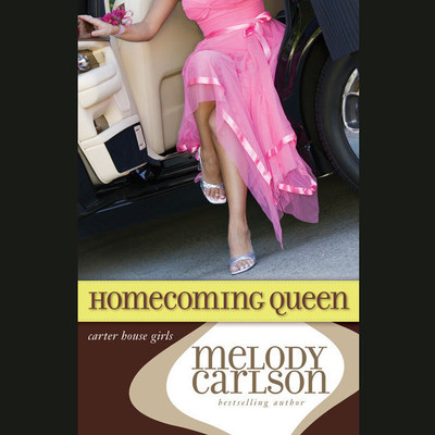Homecoming Queen Audiobook, by Melody Carlson