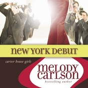 New York Debut, by Melody Carlson