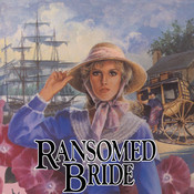 Ransomed Bride: Book 2 Audiobook, by Jane Peart