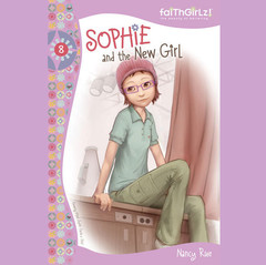 Sophie and the New Girl Audiobook, by Nancy Rue, Nancy N. Rue