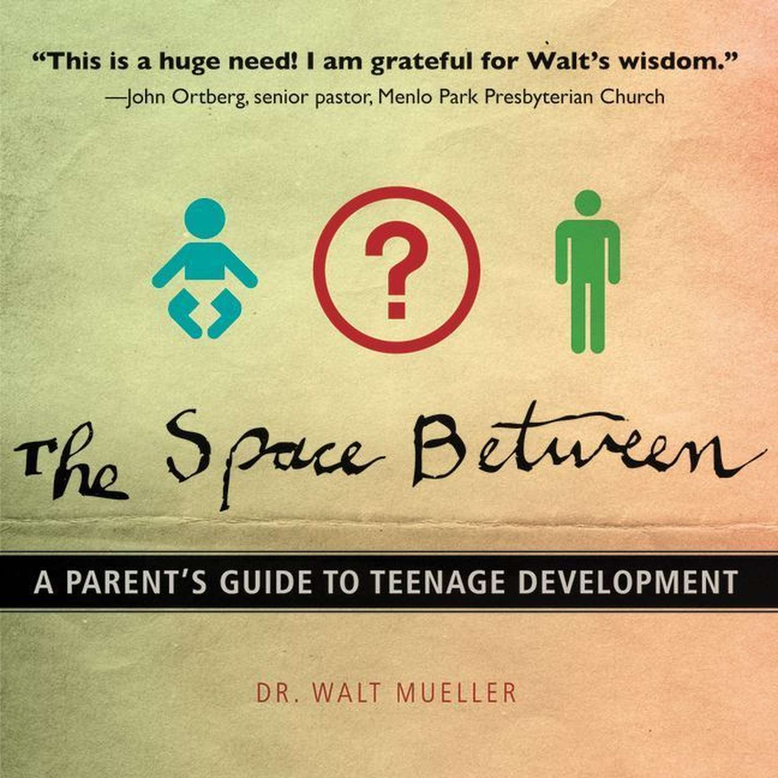 Printable The Space Between: A Parent's Guide to Teenage Development Audiobook Cover Art