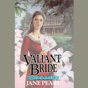 Valiant Bride: Book 1 Audiobook, by Jane Peart
