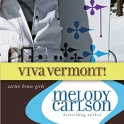Viva Vermont! Audiobook, by Melody Carlson
