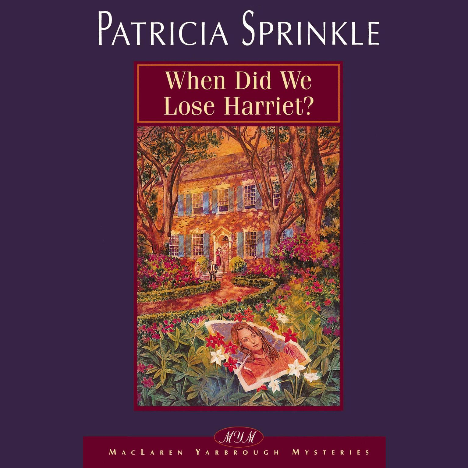 Printable When Did We Lose Harriet? Audiobook Cover Art