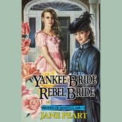 Yankee Bride / Rebel Bride: Book 5 Audiobook, by Jane Peart