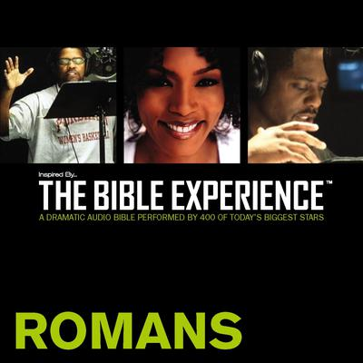 Inspired By … The Bible Experience Audio Bible - Todays New International Version, TNIV: (34) Romans Audiobook, by Zondervan