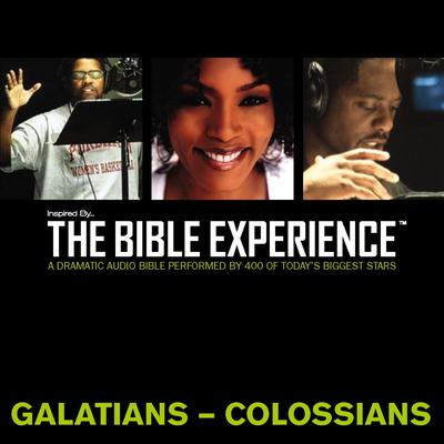 Inspired By … The Bible Experience Audio Bible - Todays New International Version, TNIV: (36) Galatians, Ephesians, Philippians, and Colossians Audiobook, by Zondervan