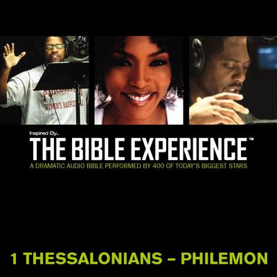 Inspired By … The Bible Experience Audio Bible - Todays New International Version, TNIV: (37) 1 and 2 Thessalonians, 1 and 2 Timothy, Titus, and Philemon Audiobook, by Zondervan
