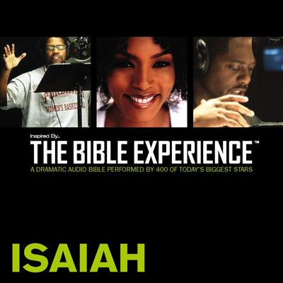 Inspired By … The Bible Experience Audio Bible - Todays New International Version, TNIV: (21) Isaiah Audiobook, by Zondervan