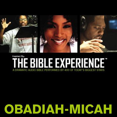 TNIV, Inspired By…The Bible Experience: Obadiah - Micah, Audio Download Audiobook, by Zondervan