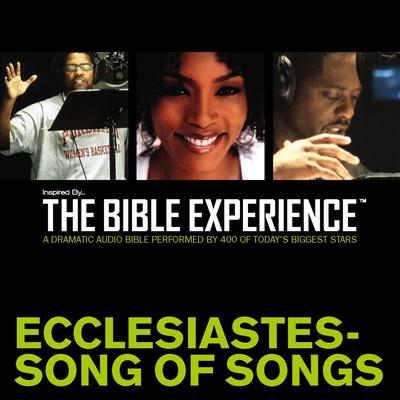 Inspired By … The Bible Experience Audio Bible - Todays New International Version, TNIV: (20) Ecclesiastes and Song of Songs Audiobook, by Zondervan