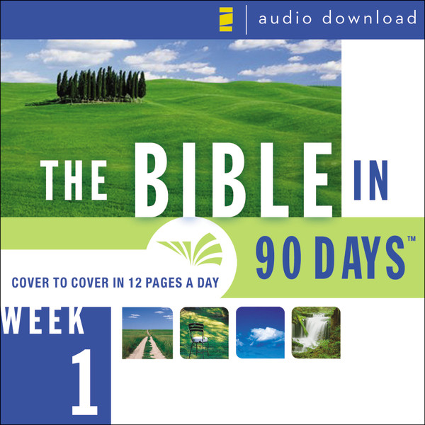 Printable The Bible in 90 Days: Week 1: Genesis 1:1 - Exodus 40:38 Audiobook Cover Art