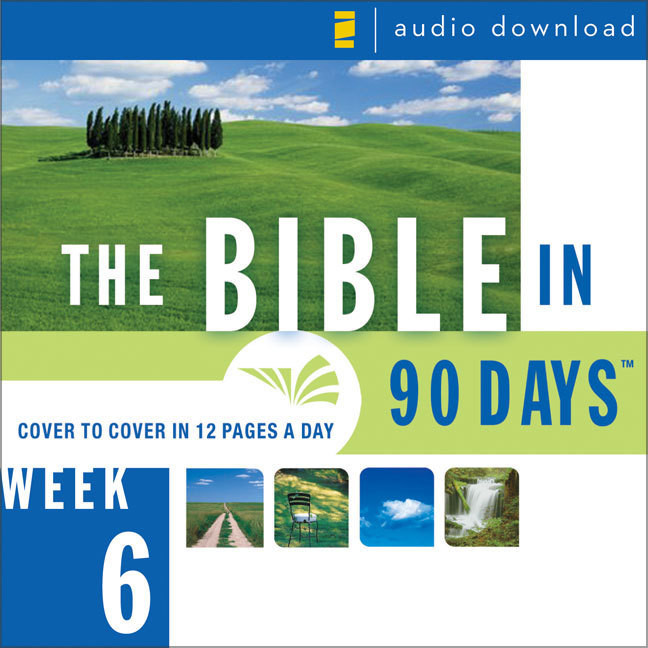 Printable The Bible in 90 Days: Week 6: Esther 1:1 - Psalm 89:52 Audiobook Cover Art