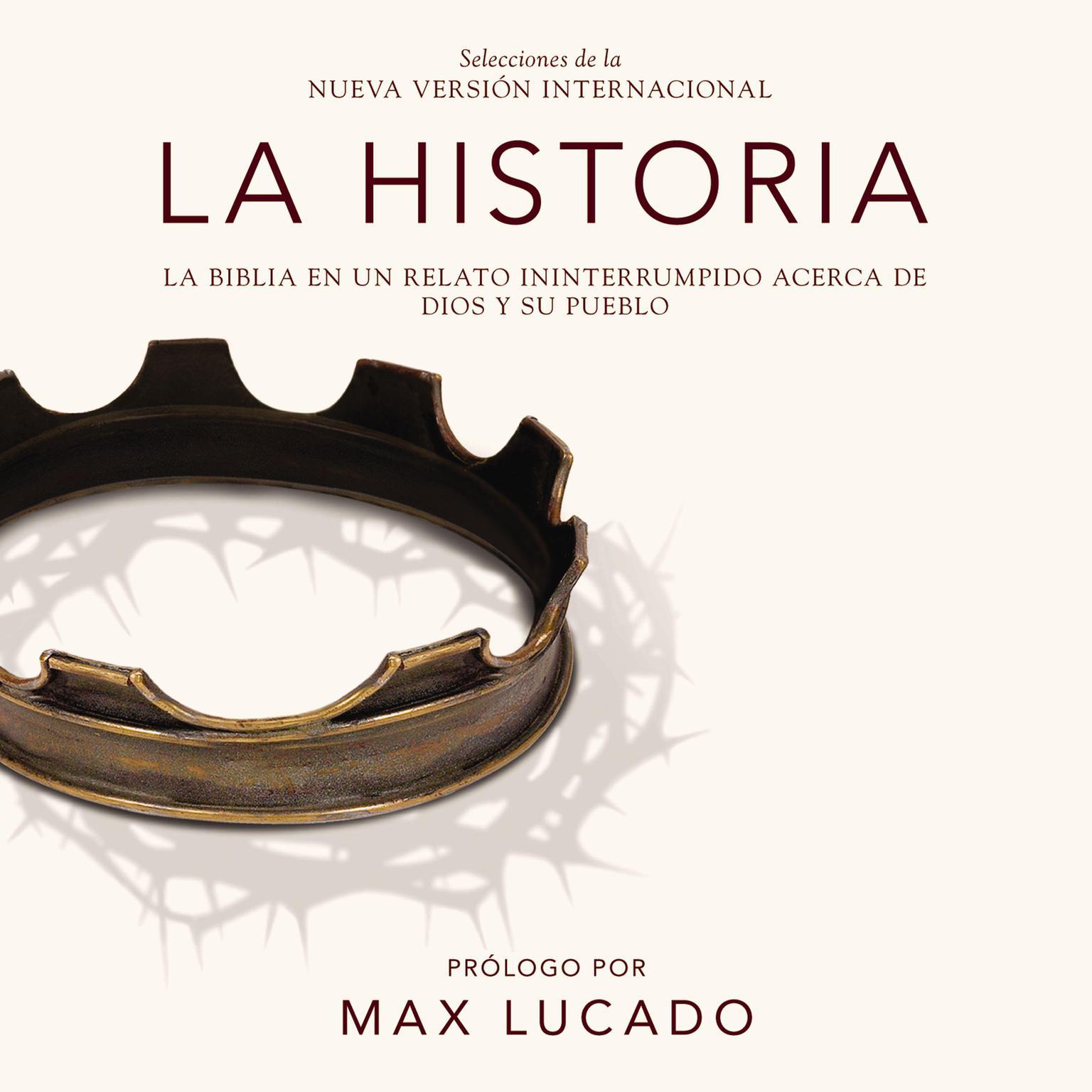 Printable La Historia NVI, audio descargable: La Biblia en un relato ininterrumpido acerca de Dios y su pueblo Audiobook Cover Art