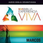 NVI Biblia Experiencia Viva: Marcos Audiobook, by Zondervan