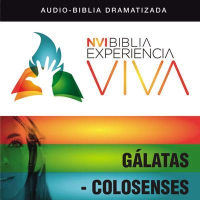 NVI Biblia Experiencia Viva: Gálatas-Colosenses Audiobook, by Zondervan