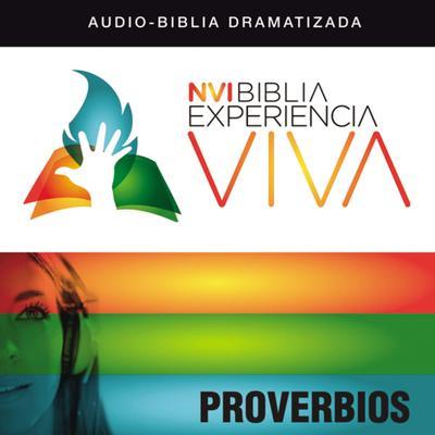 NVI Biblia Experiencia Viva: Proverbios Audiobook, by Zondervan