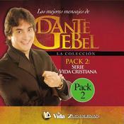 Serie vida cristiana: Los mejores mensajes de Dante Gebel Audiobook, by Dante Gebel