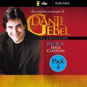 Serie Clásicos: Los mejores mensajes de Dante Gebel Audiobook, by Dante Gebel