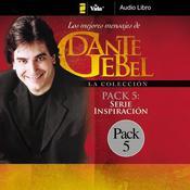 Serie Inspiración: Los mejores mensajes de Dante Gebel Audiobook, by Dante Gebel
