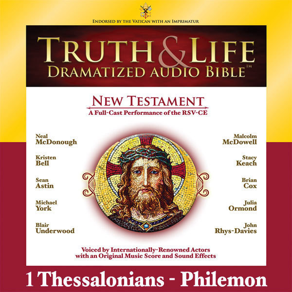 Printable RSV, Truth and Life Dramatized Audio Bible New Testament: 1 and 2 Thessalonians, 1 and 2 Timothy, Titus, and Philemon, Audio Dow Audiobook Cover Art