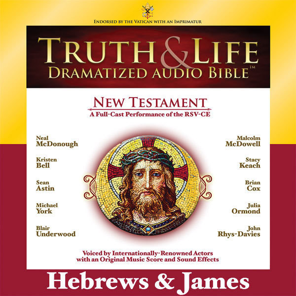 Printable RSV, Truth and Life Dramatized Audio Bible New Testament: Hebrews and James, Audio Download Audiobook Cover Art