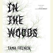 In the Woods: A Novel Audiobook, by Tana French