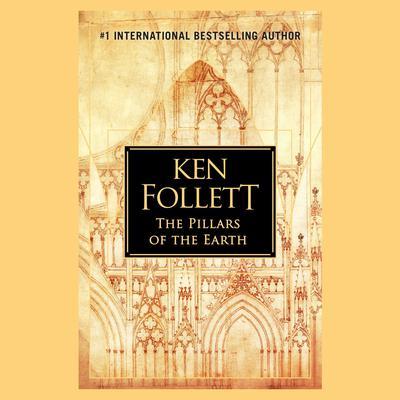The Pillars of the Earth Audiobook, by Ken Follett