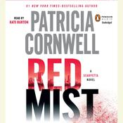 Red Mist: Scarpetta (Book 19) Audiobook, by Patricia Cornwell