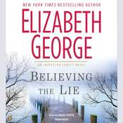 Believing the Lie Audiobook, by Elizabeth George