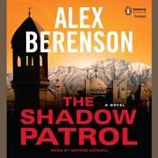 The Shadow Patrol, by Alex Berenson