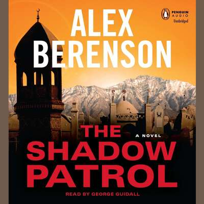 The Shadow Patrol Audiobook, by Alex Berenson