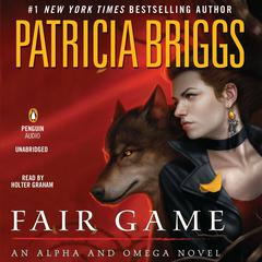 Fair Game Audiobook, by Patricia Briggs