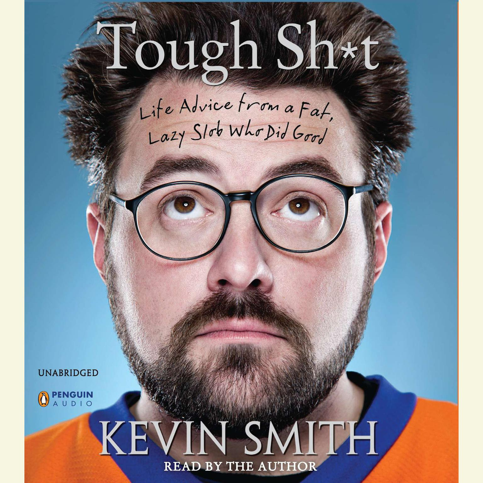 Printable Tough Sh*t: Life Advice from a Fat, Lazy Slob Who Did Good Audiobook Cover Art
