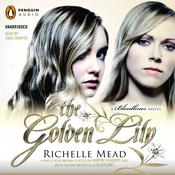 The Golden Lily Audiobook, by Richelle Mead