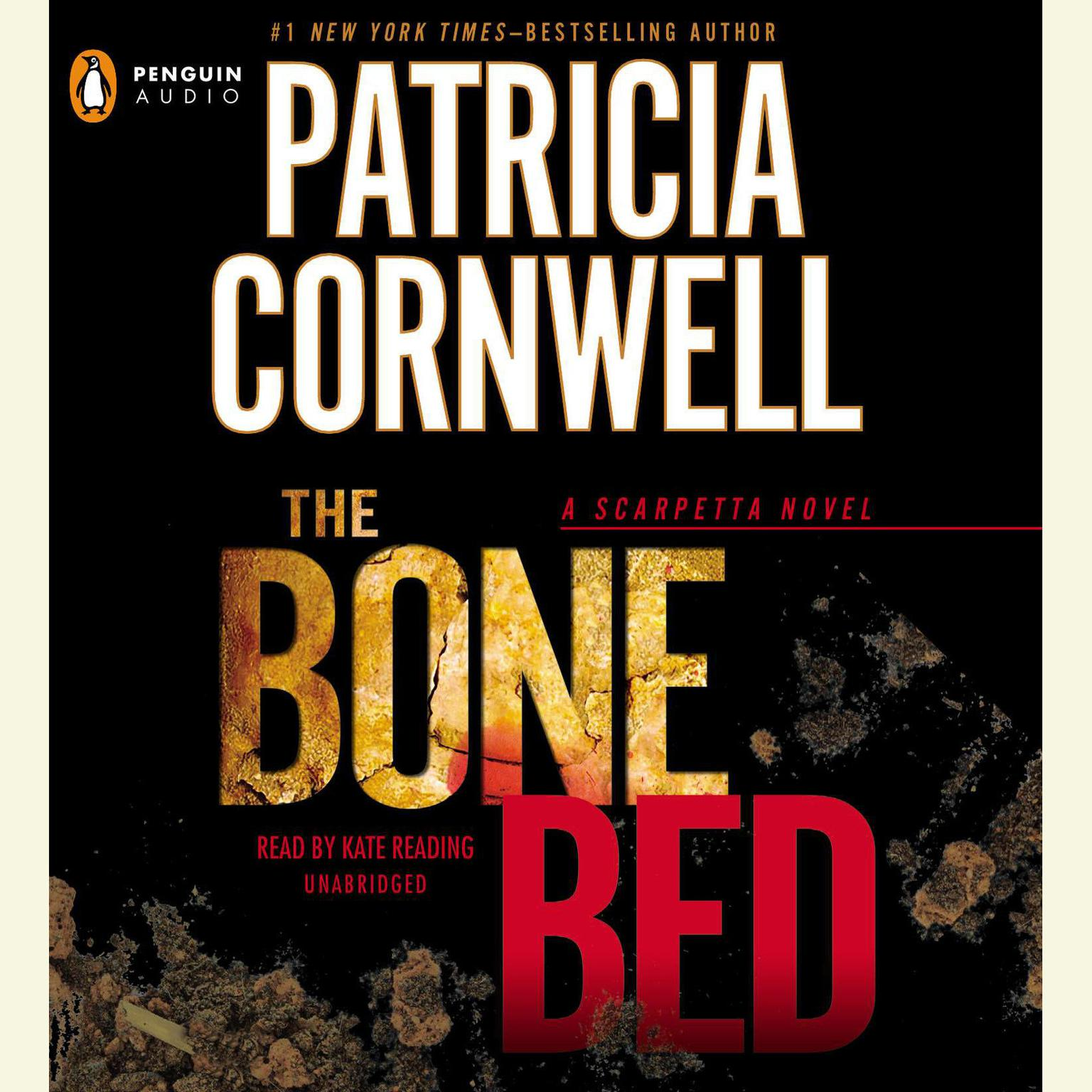 Printable The Bone Bed: Scarpetta (Book 20) Audiobook Cover Art