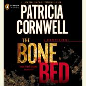 The Bone Bed: Scarpetta (Book 20), by Patricia Cornwell
