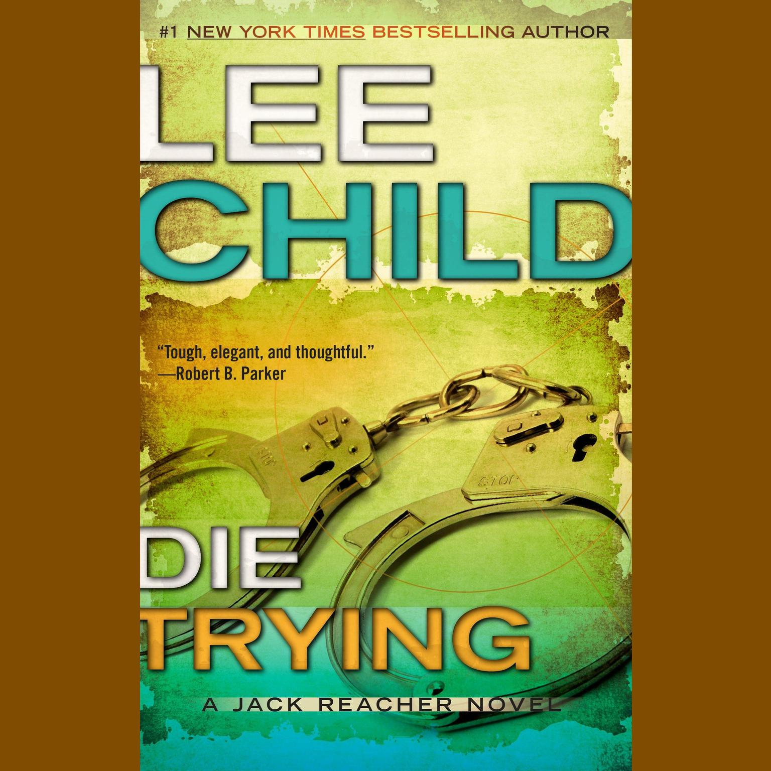 Printable Die Trying: A Jack Reacher Novel Audiobook Cover Art