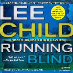 Running Blind: A Jack Reacher Novel Audiobook, by Lee Child