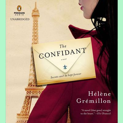 The Confidant: A Novel Audiobook, by Hélène Grémillon